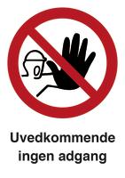 Skilt Uvedkommende ingen adgang u/refleks, A4 plast