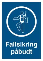 Skilt Fallsikring påbudt m/refleks, A4 Alu