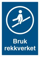 Skilt Bruk rekkverket m/refleks, A4 Alu