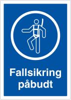 SKILT FALLSIKRING PÅBUD A4