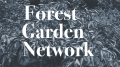 """Graphic with the words """"Forest Garden Network"""""""