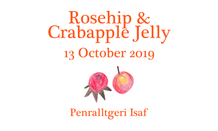 Label saying 'Rosehip & Crabapple Jelly 13 October 2019'