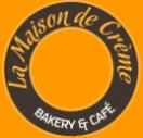 La Maison De Creme Bakery Menu