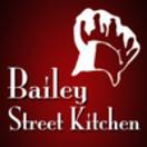 Bailey Street Kitchen Menu