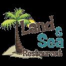 Land & Sea Restaurant Menu