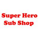 Super Hero Sub Shop Menu