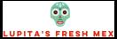 Lupita's Fresh Mex Menu