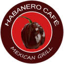 Habanero Cafe Mexican Grill Menu