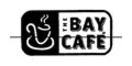 The Bay Cafe Menu