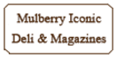 Mulberry Iconic Deli & Magazines Menu