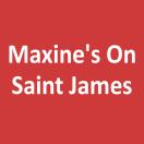 Maxine's On Saint James Menu