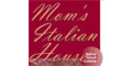 Mom's Italian House Menu