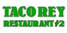 Taco Rey Restaurant #2 Menu