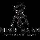 Mish Mash Gourmet Menu
