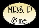 Mrs. P and Me Menu