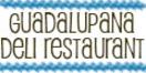 Guadalupana Deli Restaurant  Menu