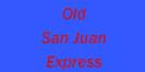 Old San Juan Express Menu