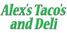Alex's Taco's and Deli Menu