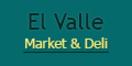 El Valle Market & Deli Menu