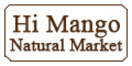 Hi Mango Natural Market Menu