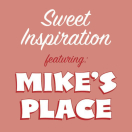 Sweet Inspiration Bakery featuring Mike's Place Menu