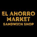 El Ahorro Sandwich Shop Menu