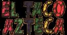 El Taco Azteca Menu