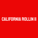California Rollin II Menu