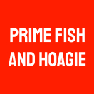 Prime Fish and Hoagie Menu