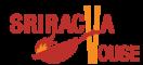 Sriracha House Menu