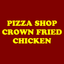 Pizza Shop Crown Fried Chicken Menu