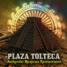 Plaza Tolteca Menu