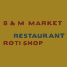 B & M Market & Roti Shop Menu