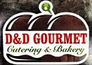 D&D Gourmet Catering & Bakery Menu