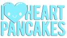 I Heart Pancakes Menu