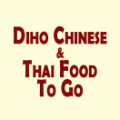 Diho Chinese & Thai Food To Go Menu