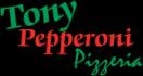 Tony Pepperoni Pizzeria Menu