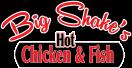 Big Shake's Hot Chicken & Fish Menu