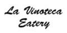 La Vinoteca Eatery Menu