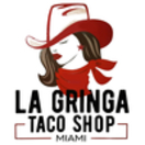 La Gringa Taco Shop Menu