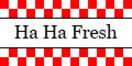 Ha Ha Fresh Menu