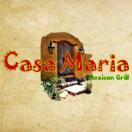 Casa Maria Mexican Grill Menu