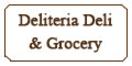 Deliteria Deli & Grocery Menu