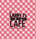 Larry J's BBQ Cafe Menu