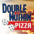 Double or Nothing Pizza Menu