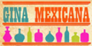 Gina Mexicana Menu