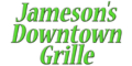 Jamesons Downtown Grille Menu