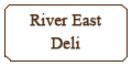 River East Deli Menu