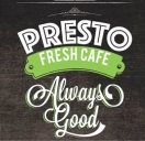Presto Fresh Cafe Menu