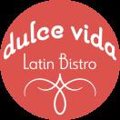 Dulce Vida Latin Bistro Menu